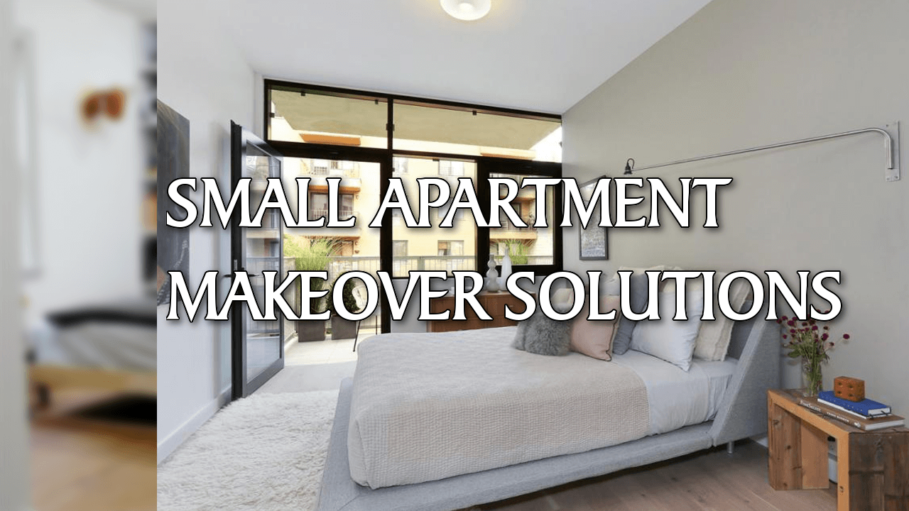 5 Small Apartment makeover solutions Simphome com