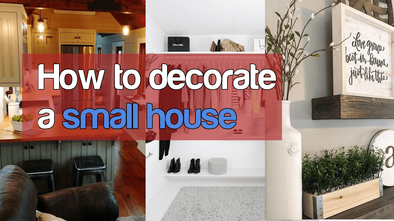 5 Ways how to decorate a small house Simphome com