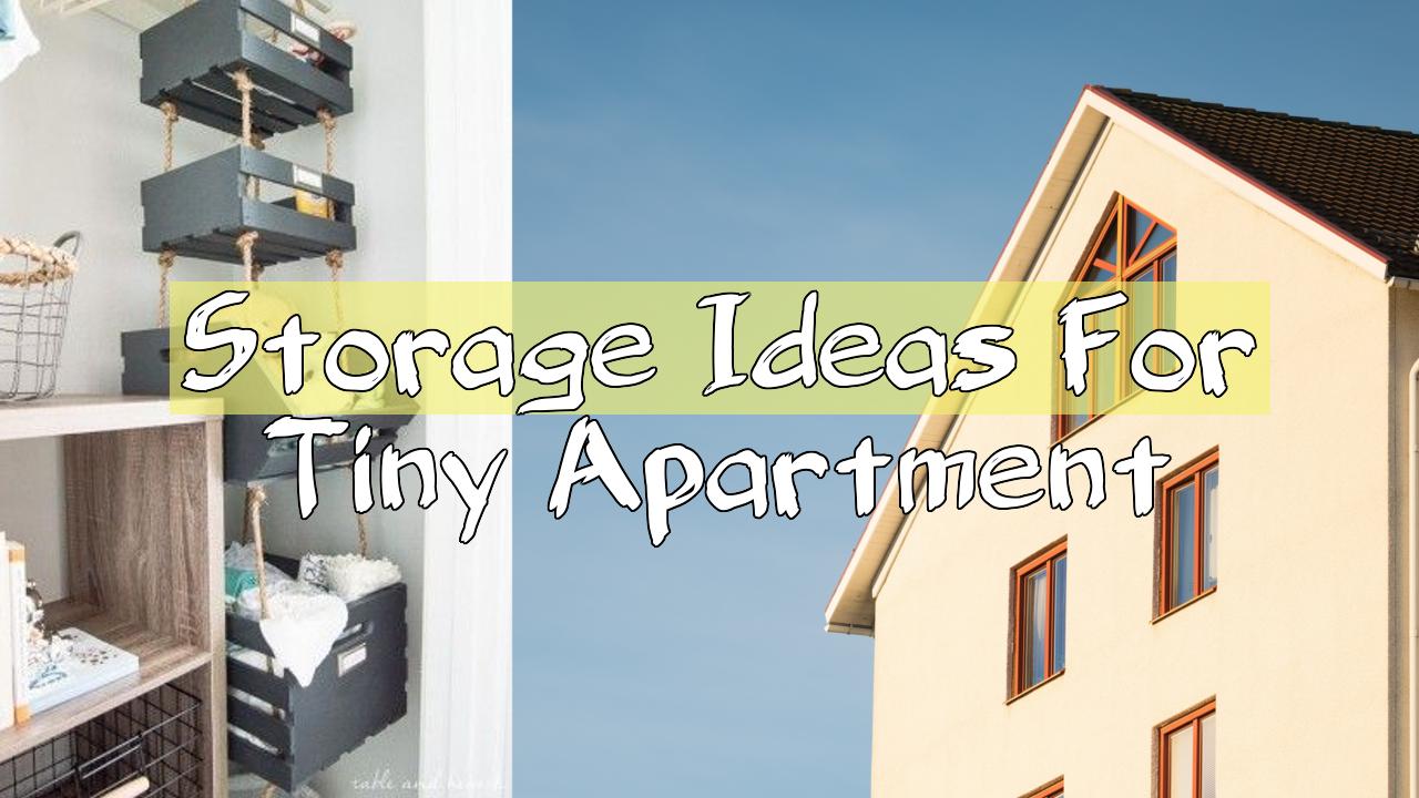 simphome storage ideas for tiny apartment