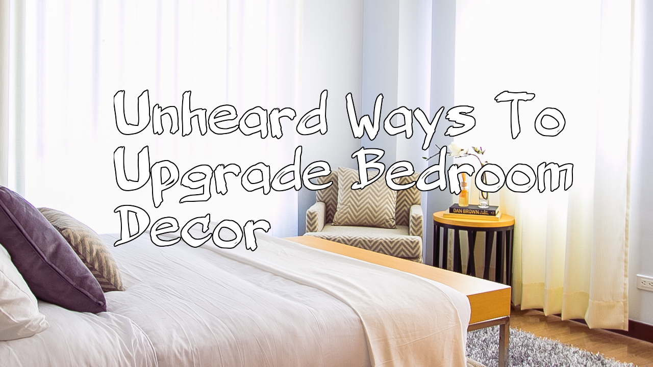 SIMPHOME.COM 5 Unheard Ways To Upgrade Bedroom Decor