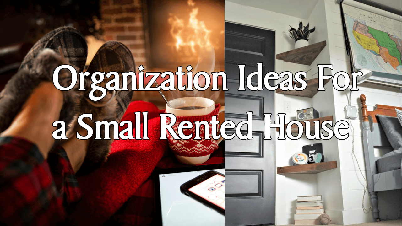 organization ideas small rented house simphome com