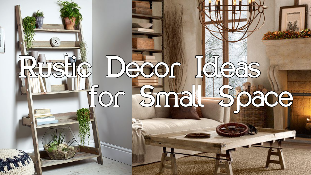 rustic decor Small space simphome com