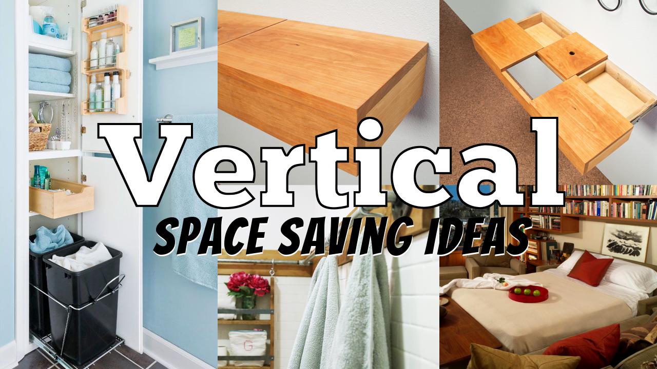 Vertical space saving ideas simphome.com