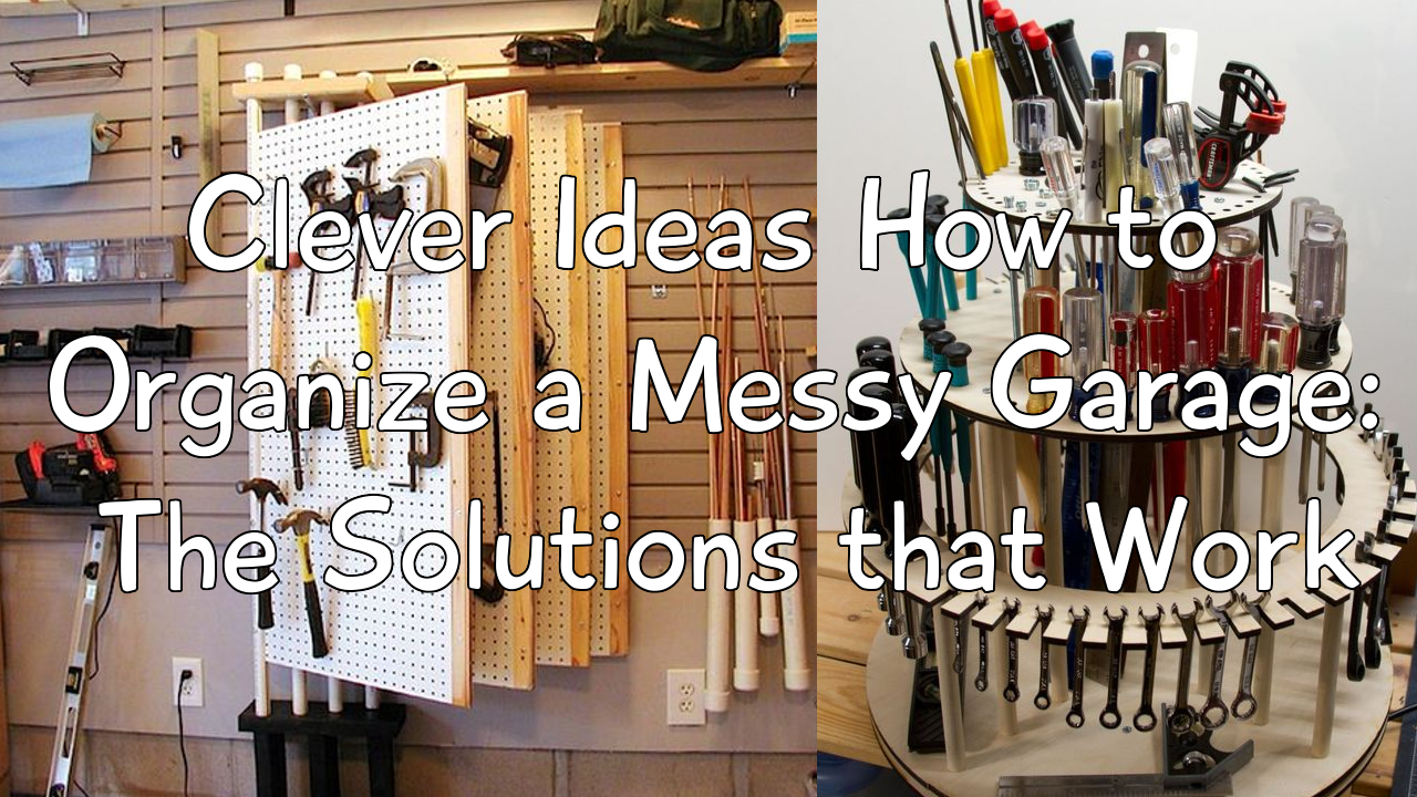 Clever Ideas How to Organize a Messy Garage simphome.com