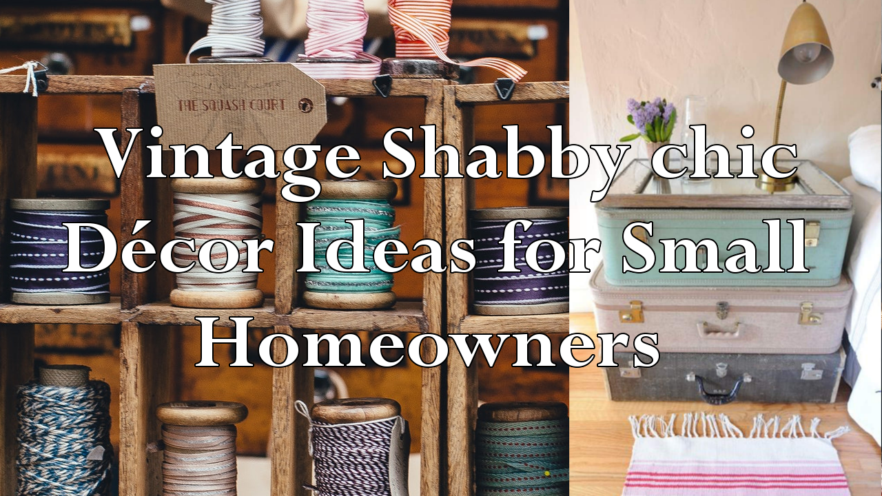 Vintage Shabby chic Décor Ideas simphome.com