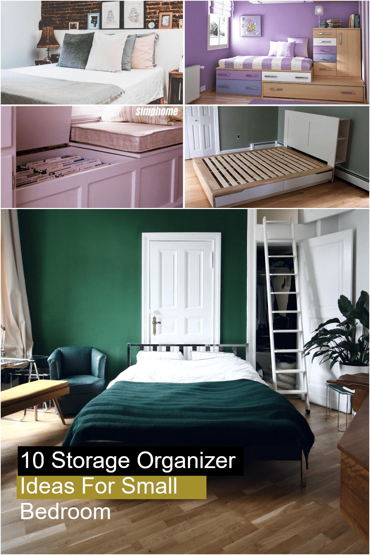 10 Storage Organizer Ideas For Small Bedroom via Simphome.com