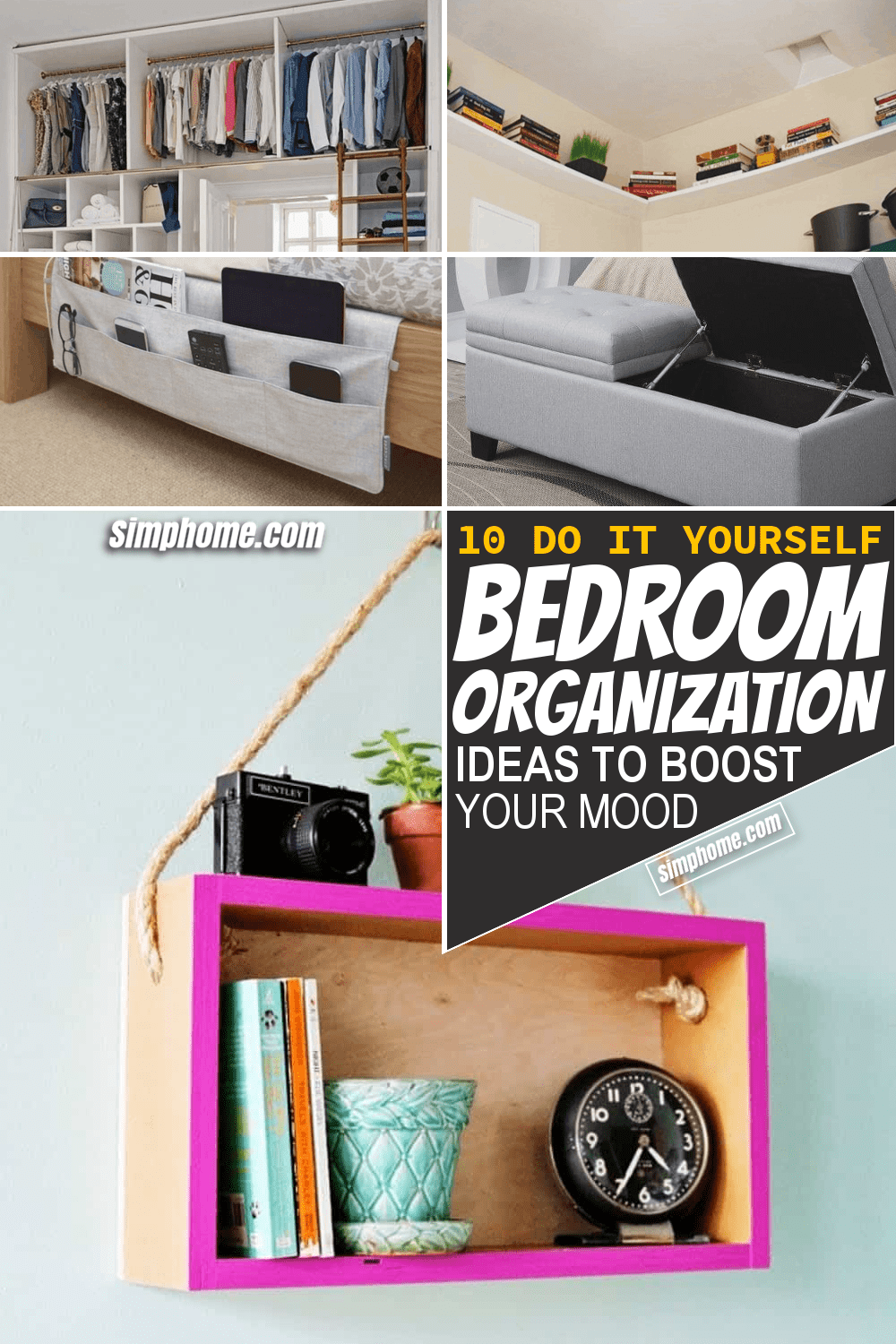 Simphome.com 10 Bedroom Organization Ideas to Boost Your Mood Featured Pinterest Image