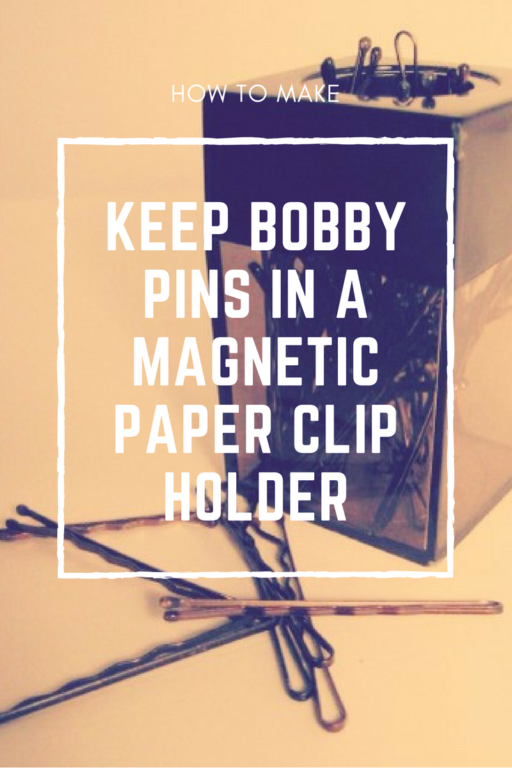 1 Keep bobby pins in a magnetic paper clip holder via simphome