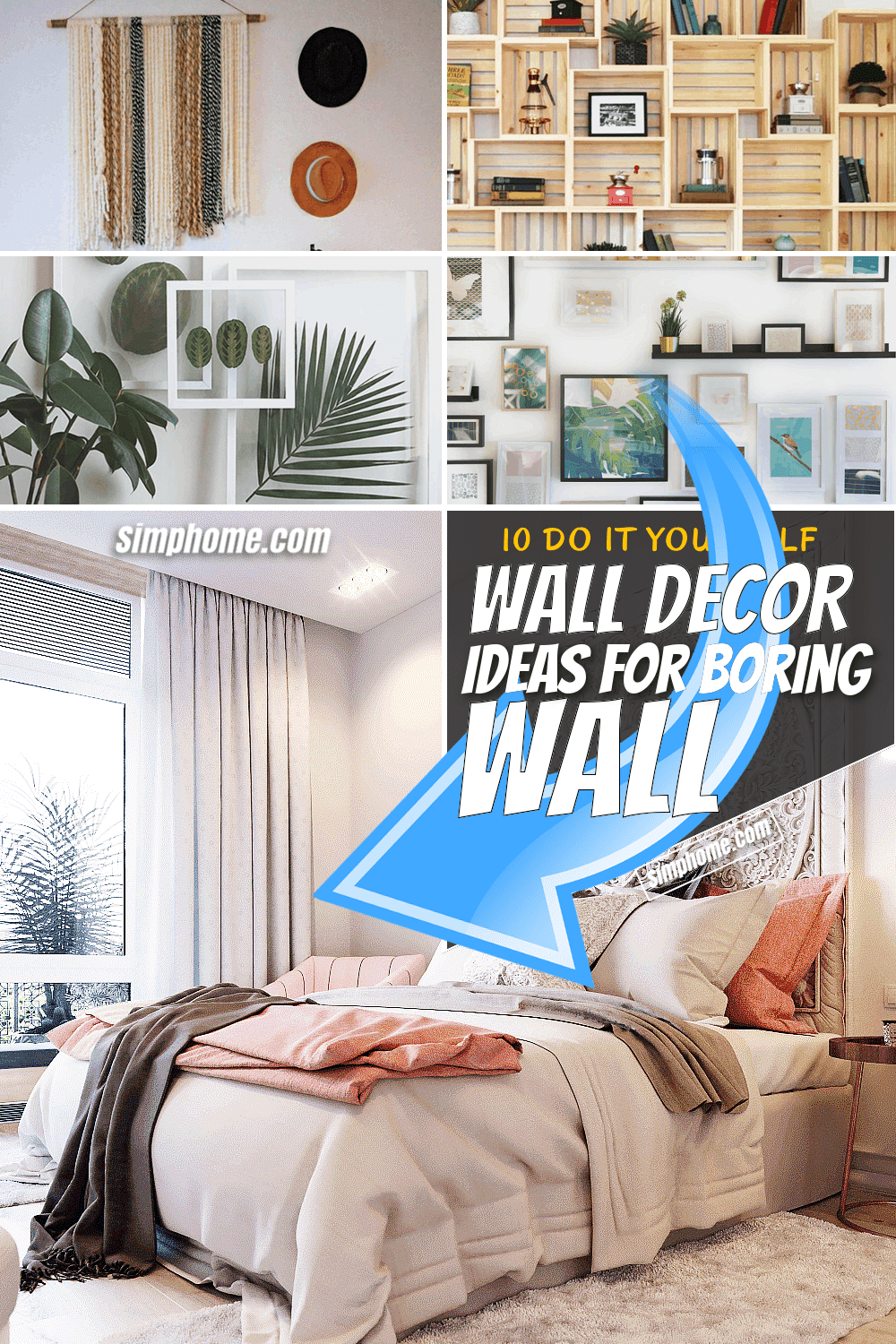 10 Wall Decor Ideas for Boring Walls via SIMPHOME.COM Featured Pinterest