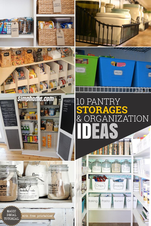 10 Pantry Storage and Organization Ideas via Simphome Pinterest image