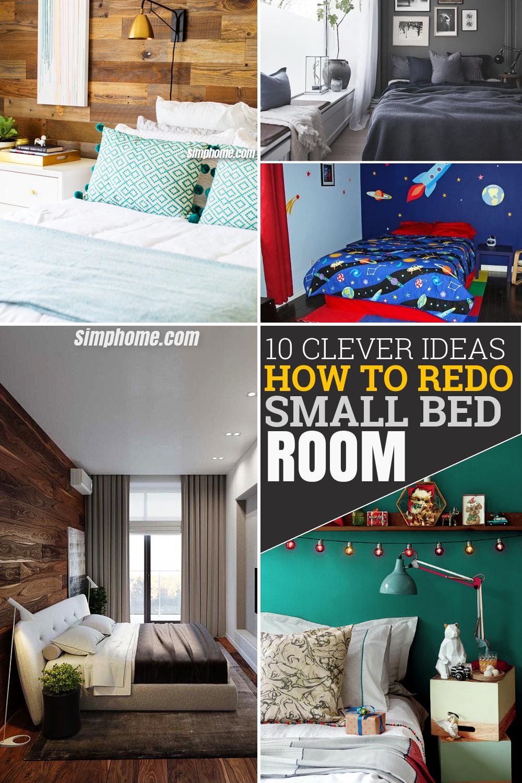 10 Clever Ideas How to Redo a Small Bedroom via Simphome com Pinterest Long image