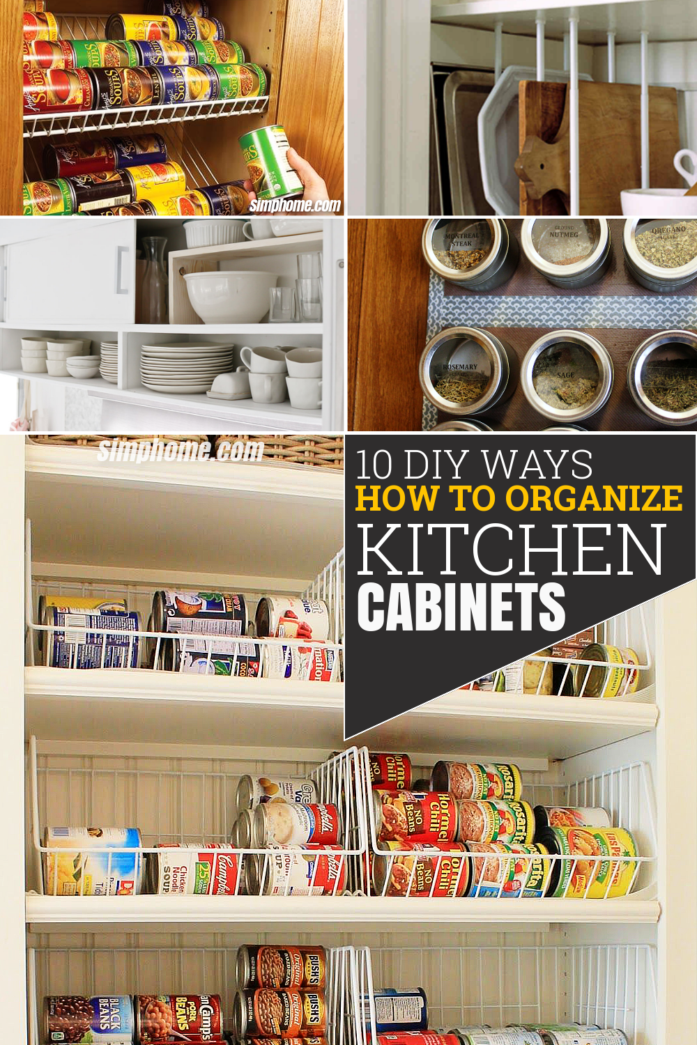 10 DIY Ways How to Organize Kitchen Cabinets via Simphome Pinterest Featured Image