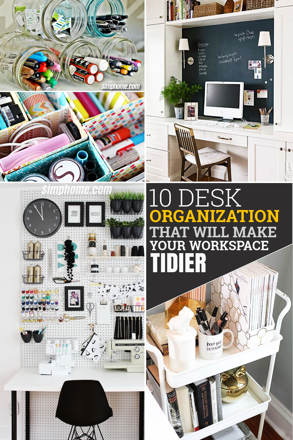 10 Desk Organization that will Make Your Workspace Tidier via Simphome com Pinterest Featured Image