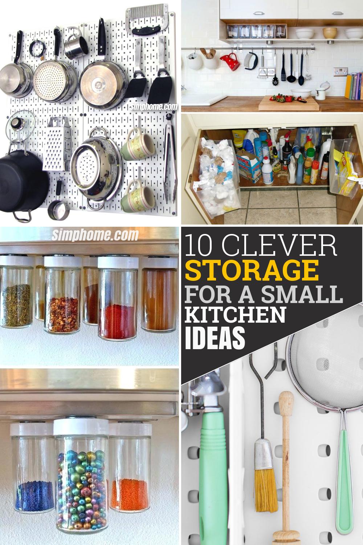 10 clever storage for a small kitchen idea via Simphome Pinterest image