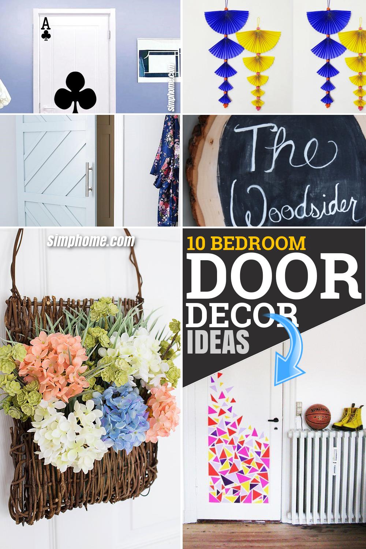 10 DIY bedroom door décor ideas via Simphome.com Featured Long Pinterest Image