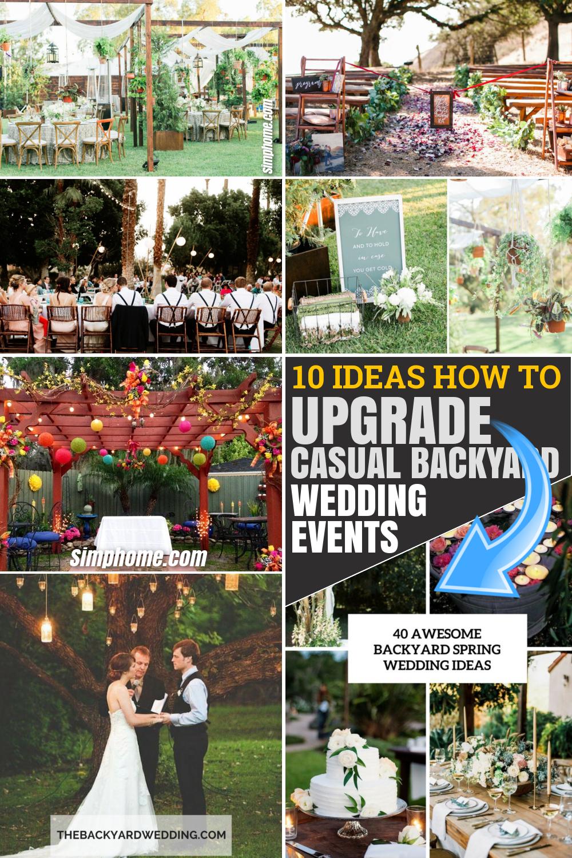 10 Ideas How to Upgrade Casual Backyard Wedding Events via SIMPHOME.COM Featured Pinterest Image