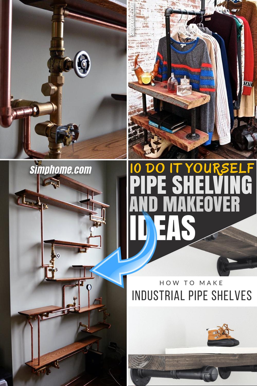 SIMPHOME.COM 10 DIY Pipe Shelving Ideas FEATURED PINTEREST