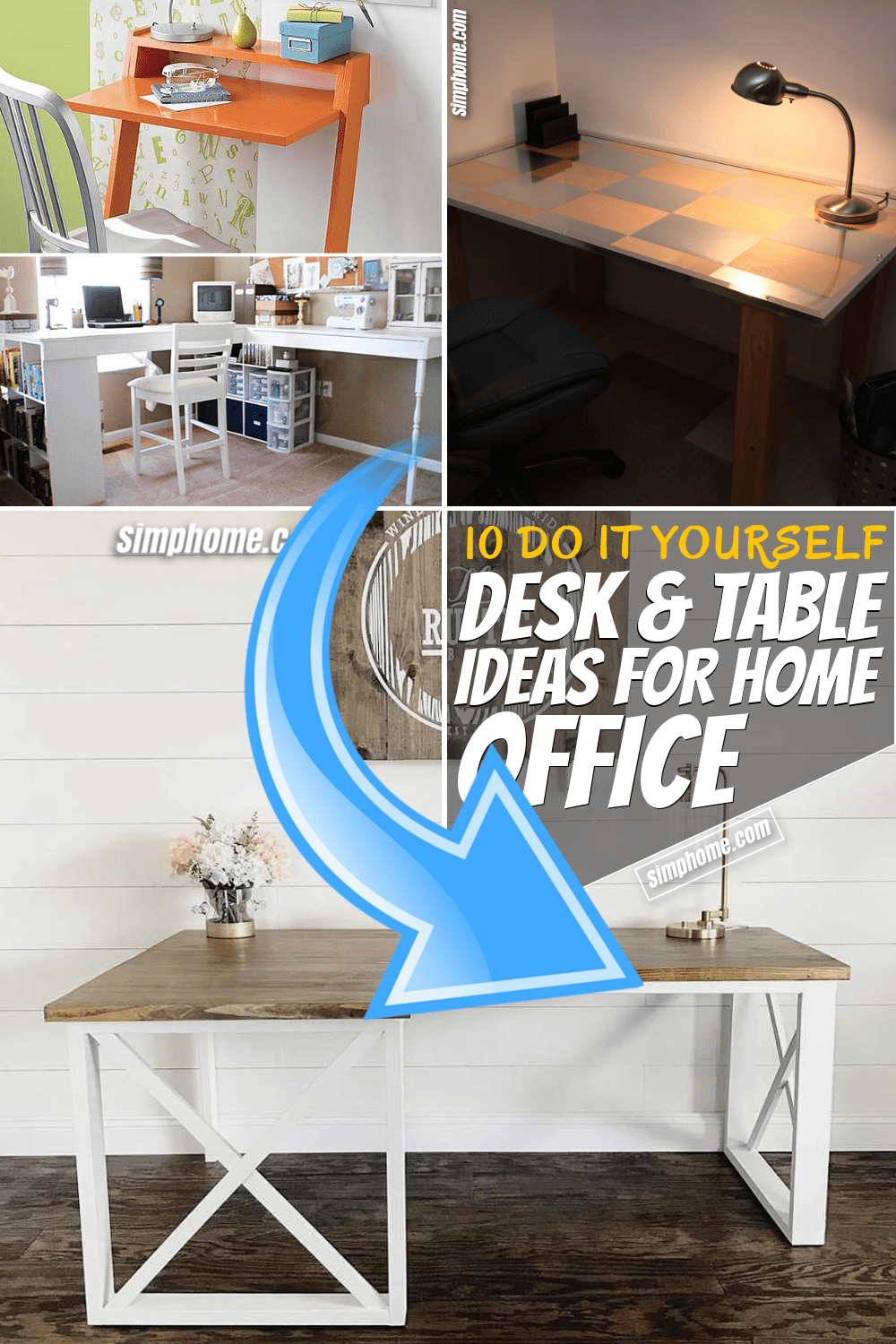 SIMPHOME.COM 10 DIY Desk and Table Ideas for a Home Office Pinterest Featured Image