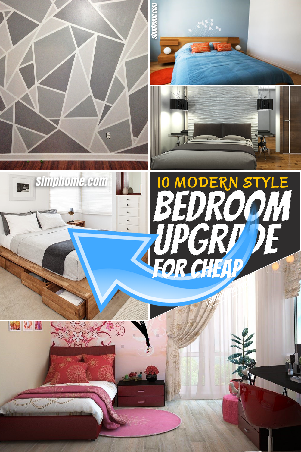 SIMPHOME.COM 10 Modern Style Bedroom Upgrade for Cheap Featured Pinterest Image
