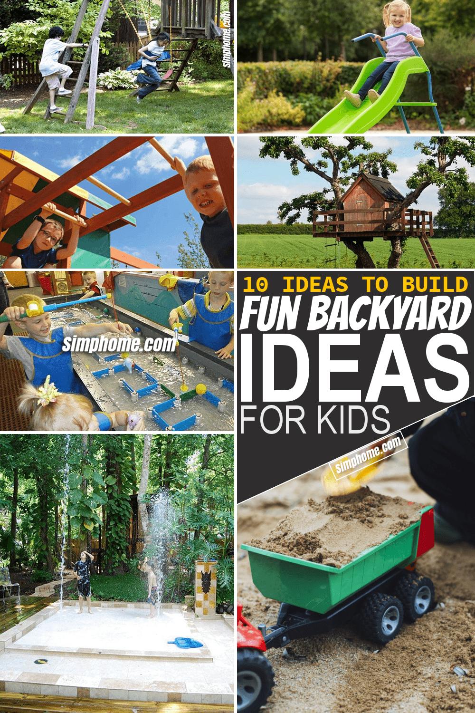 Simphome.com 10 Tricks How to Build Fun Backyard Ideas for Kids Featured Image Pinterest