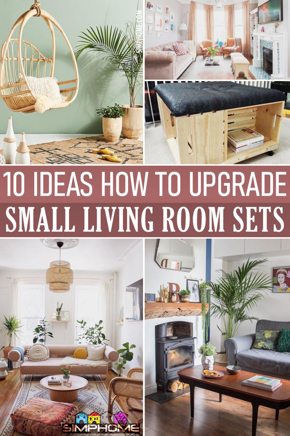 10 Ideas How To Upgrade and Improve Small Living Room Featured via Simphome.com
