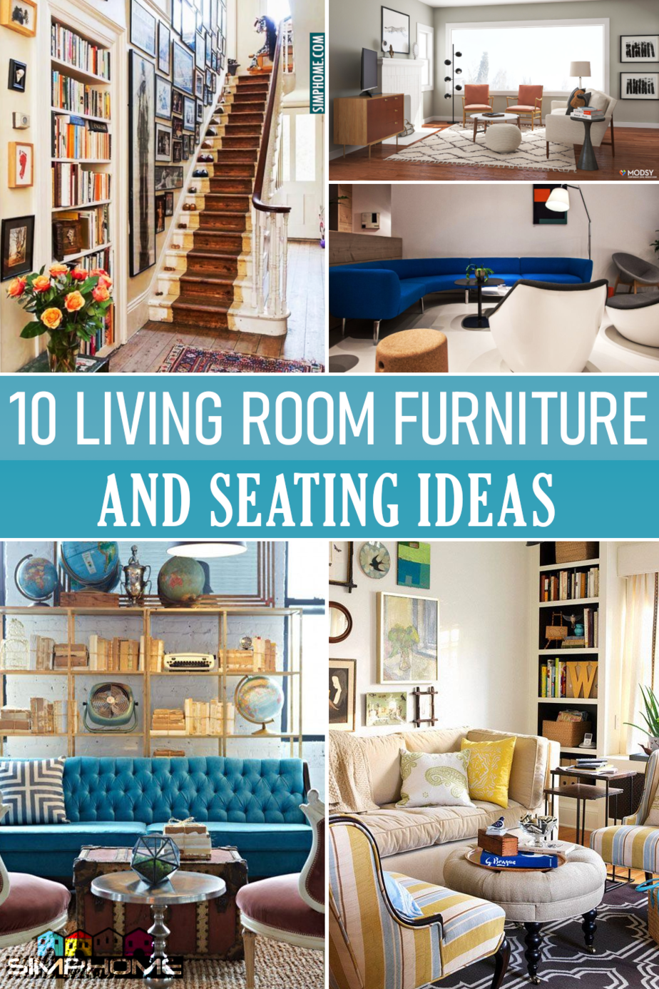 10 Living Room Furniture and Seating Space Ideas via Simphome.comFeatured