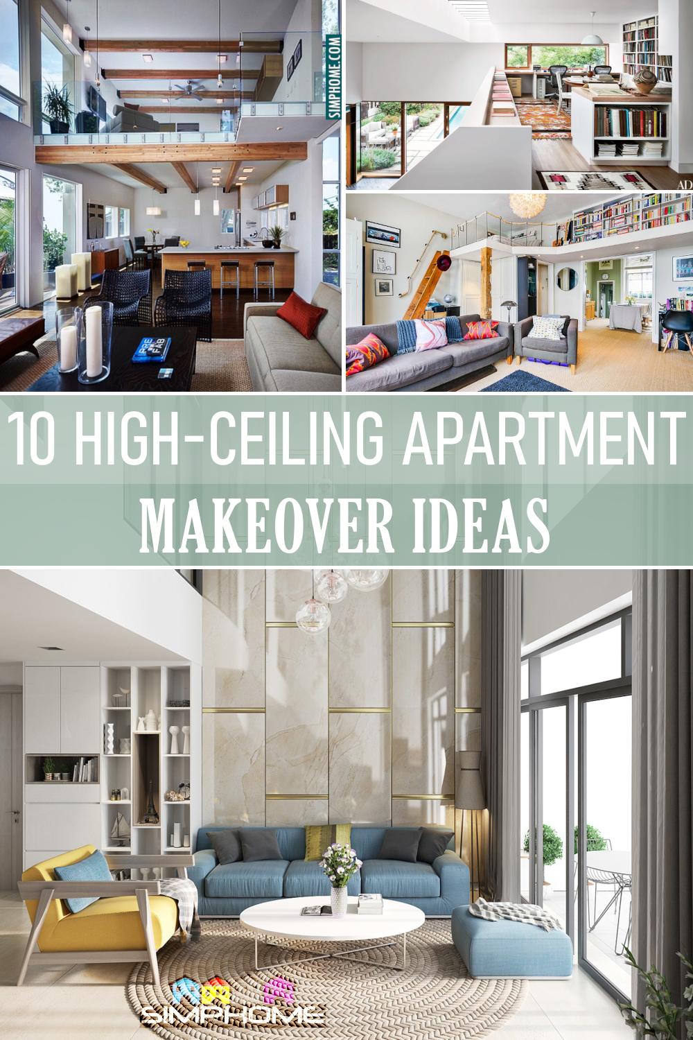 High Ceiling Apartment makeover ideas via Simphome.com Featured Image