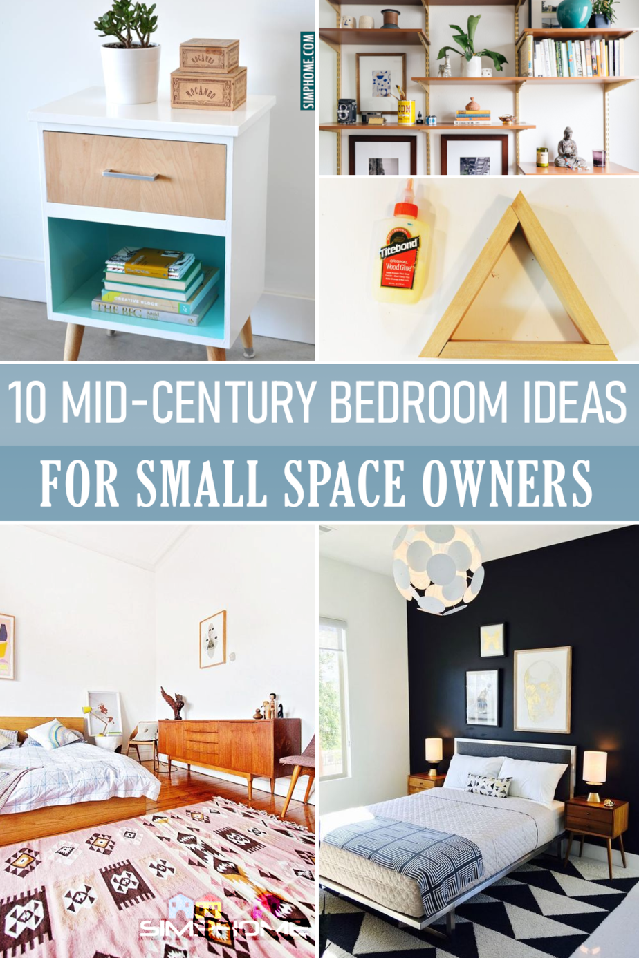 10 Mid Century Bedroom Improvement Ideas For Small Space Bedroom Owner Simphome