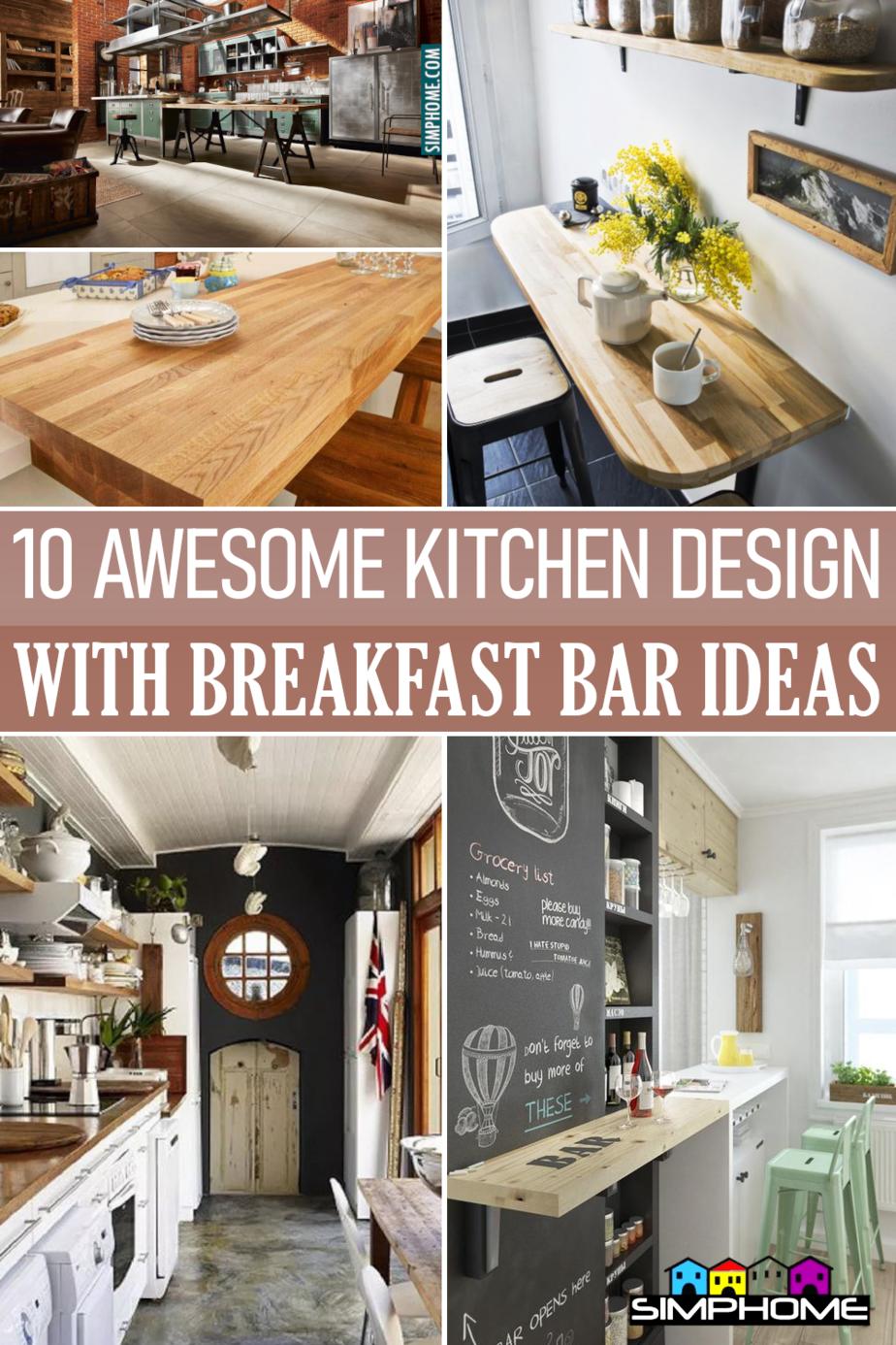 10 Kichen Design With Breakfast Bar Ideas via Simphome.comFeatured