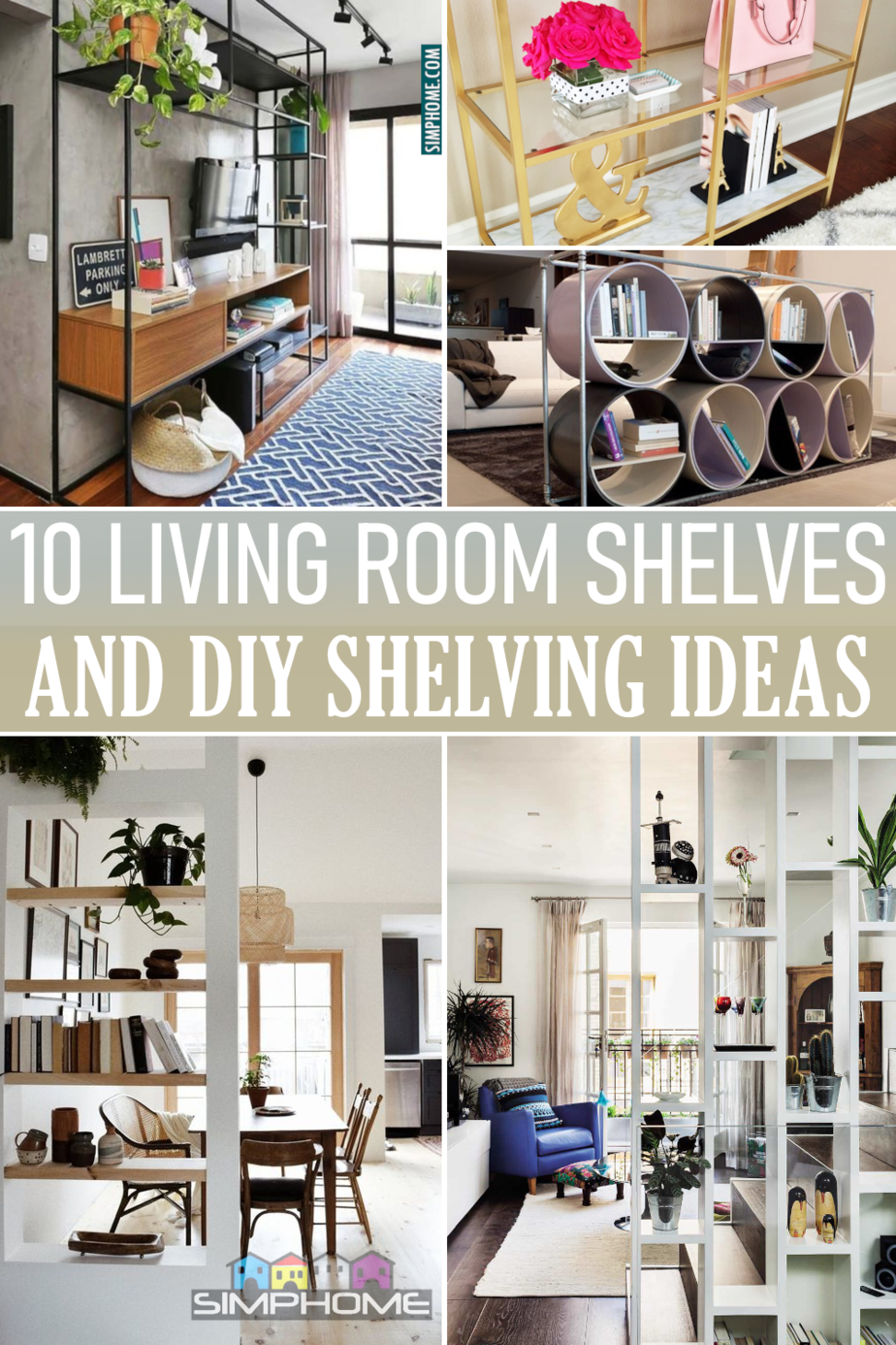 10 Living Room Shelves or Shelving Ideas via Simphome.comFeatured image