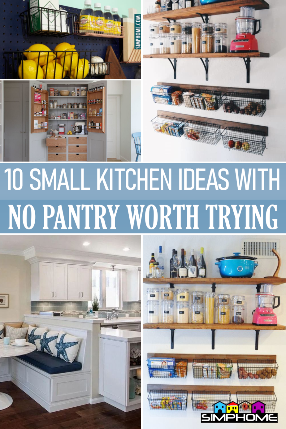 10 Small Kitchen with No Pantry Idea via Simphome.comFeatured