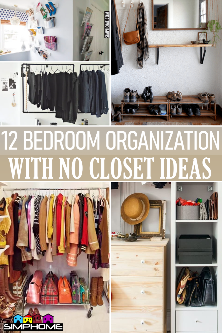 12 Bedroom Organization With No Closet Ideas via Simphome.comFeatured