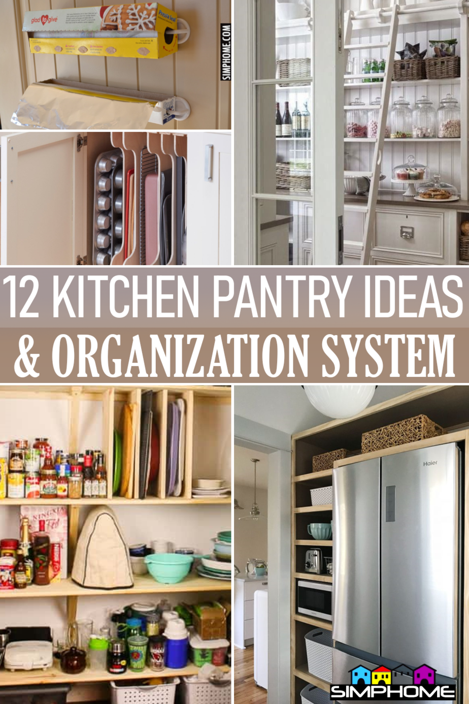 12 Kitchen Pantry Organization system via Simphome.comFeatured