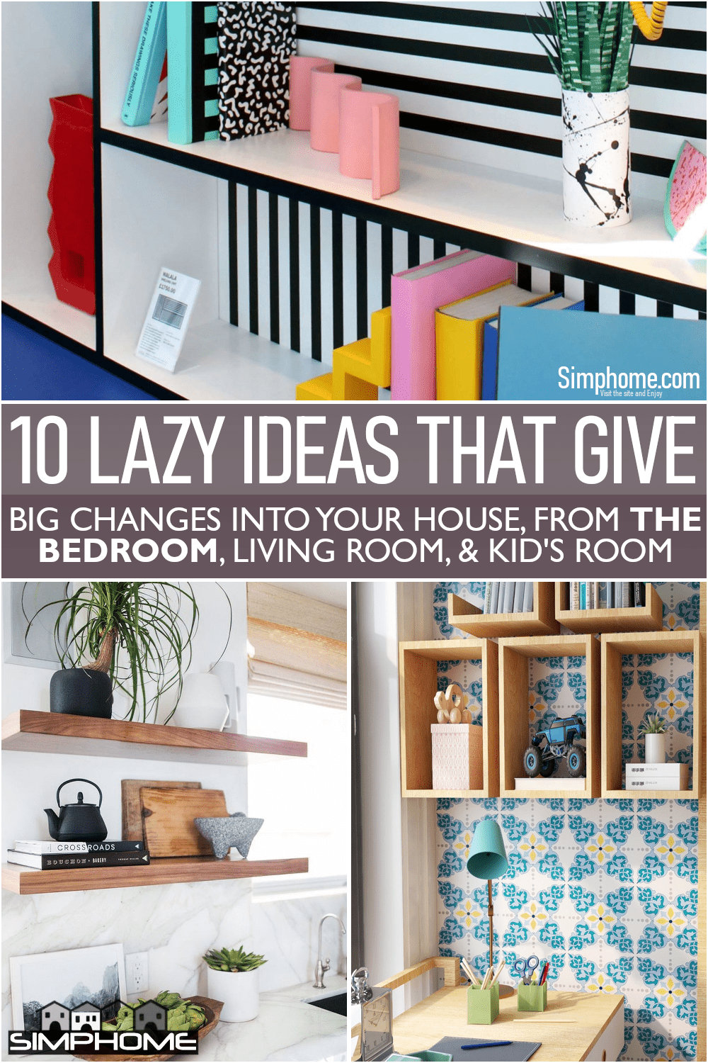 10 Lazy Ideas to Make Big Change in Your House via Simphome.comFeatured