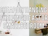 Cheap DIY Hanging Shelving Ideas for Small Bedroom Simphome com