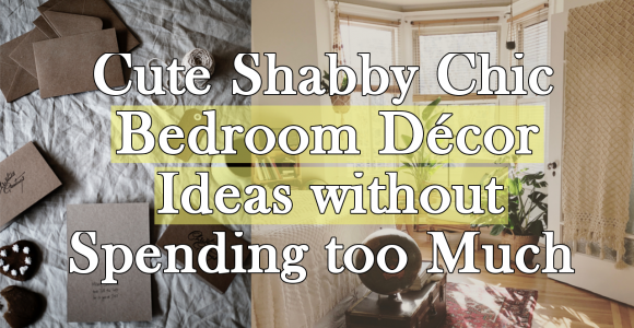 Cute Shabby Chic Bedroom Décor Ideas simphome.com