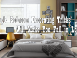 Simple Bedroom Decorating Tricks Simphome com